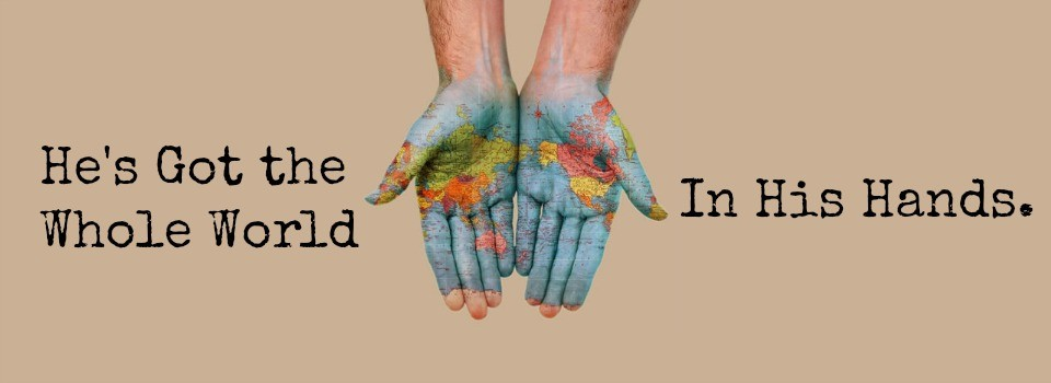 Whole World in Hands cropped